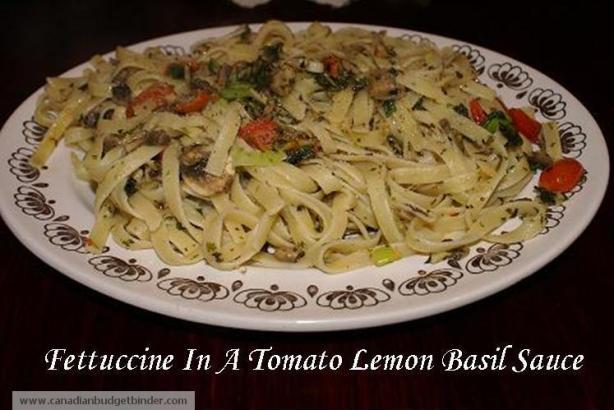 Fettuccine with Tomato,Garlic, Lemon, Basil Sauce