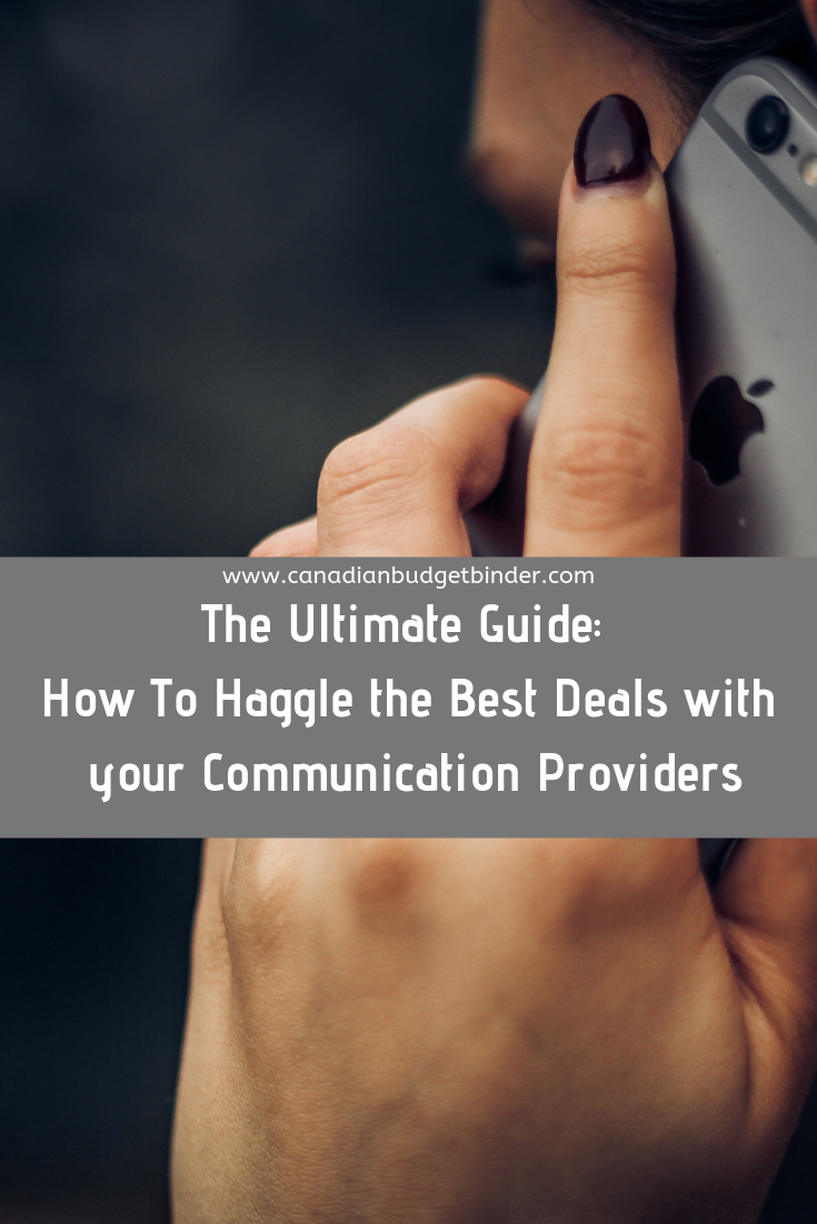 The Ultimate Guide: How To Haggle the Best Deals with your Communication Providers