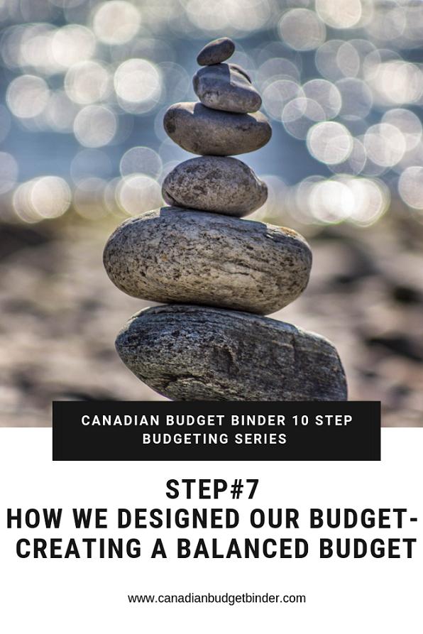 How We Designed Our Budget Step 7- Creating A Balanced Budget
