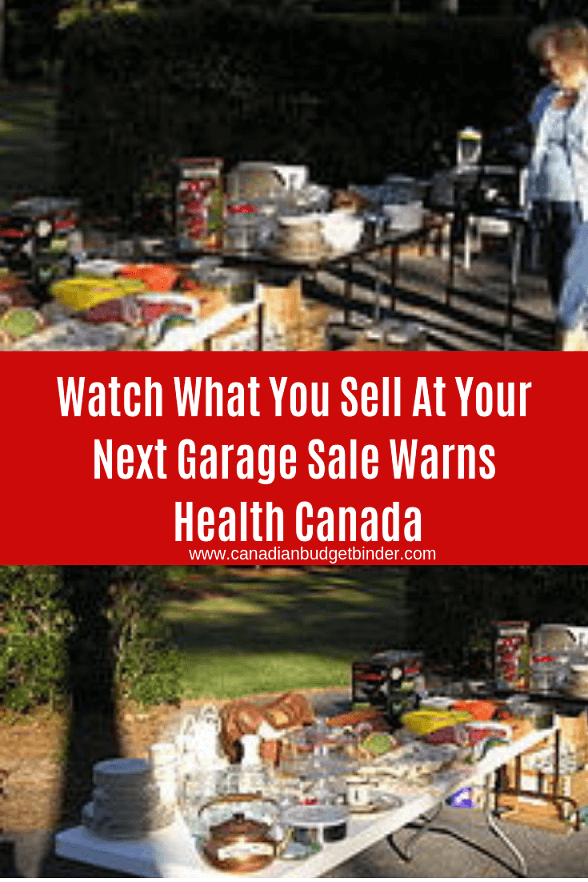 Health Canada Garage Sale Warnings