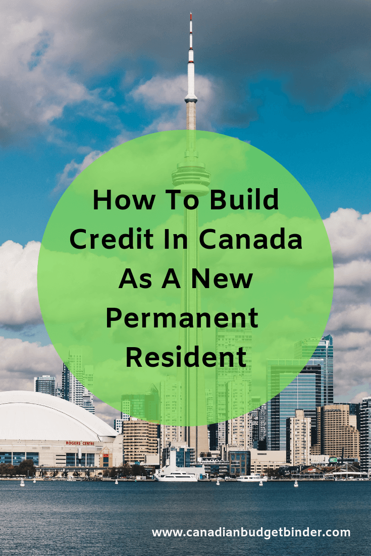 Build Credit Canada Permanent Resident