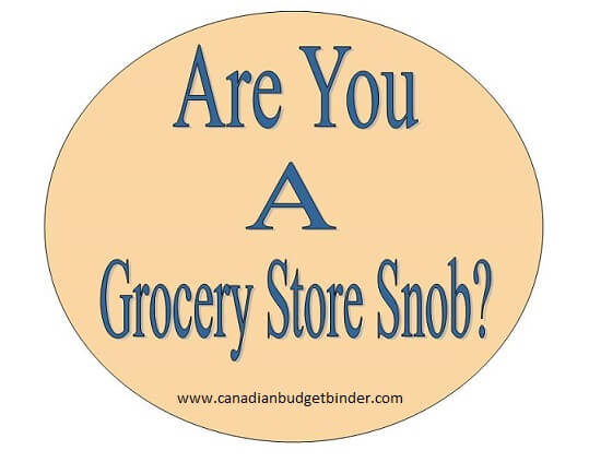 Are you a Grocery Store Snob?