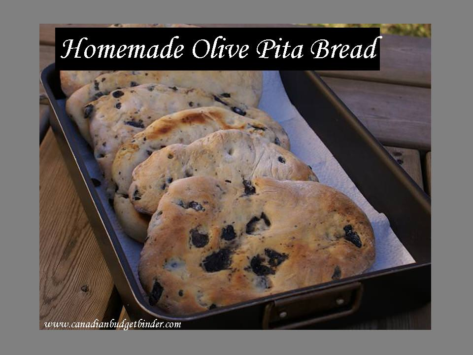 Homemade Olive Pita Bread Canadian Budget Binder