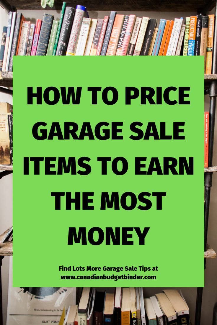How To Price Garage Sale Items Canadian Budget Binder