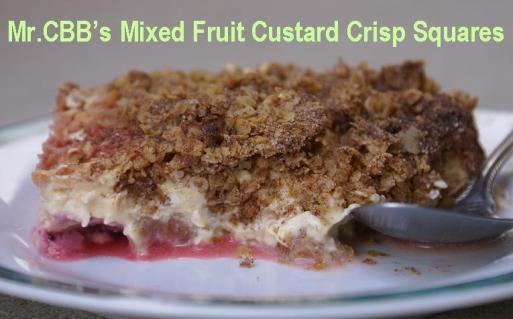 Mr. CBB's mixed fruit custard crisp squares