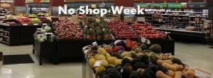 no shop week
