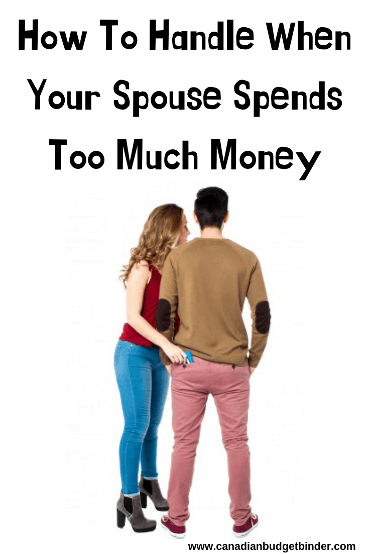 When Your Spouse Spends Too Much Money