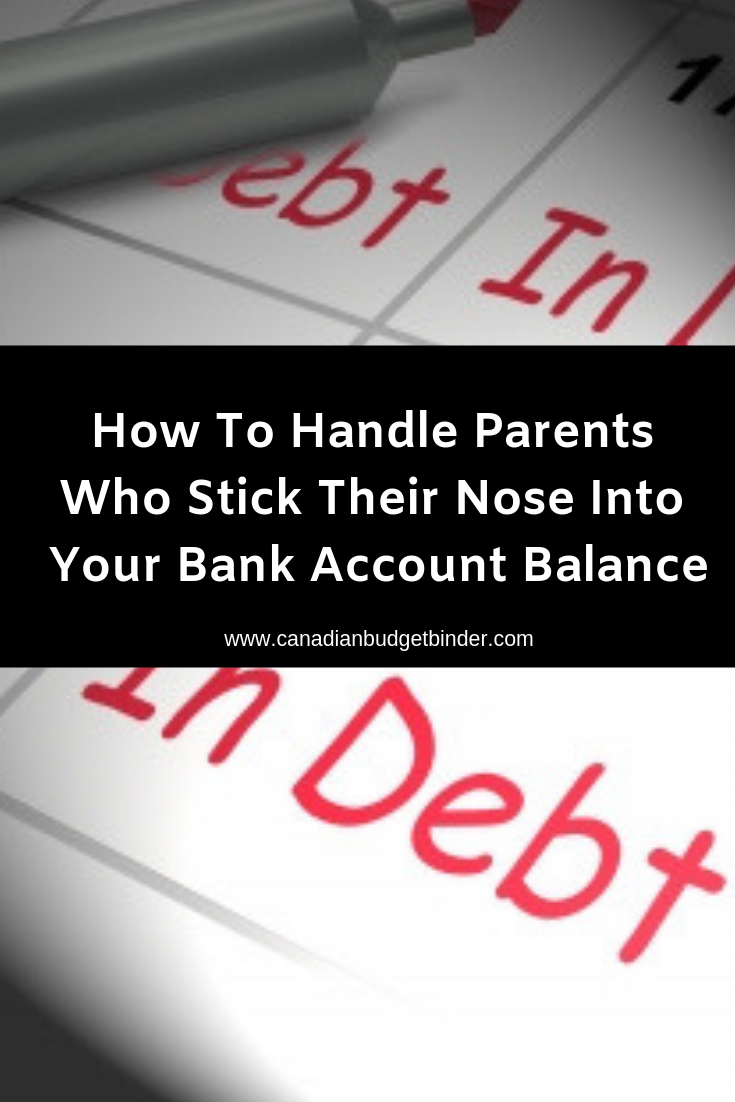 Do Your Parents Stick Their Nose Into Your Bank Account Balance?