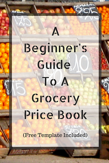 a beginners guide to a grocery price book  free template