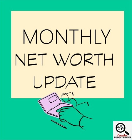 MONTHLY NET WORTH UPDATE- make money today