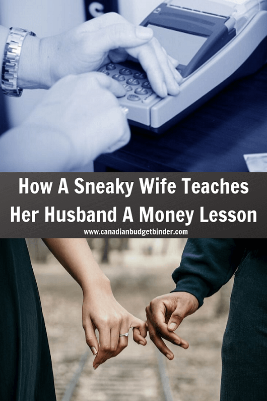 How A Sneaky Wife Teaches Her Husband A Money Lesson