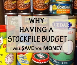why having a stockpile budget will save you money