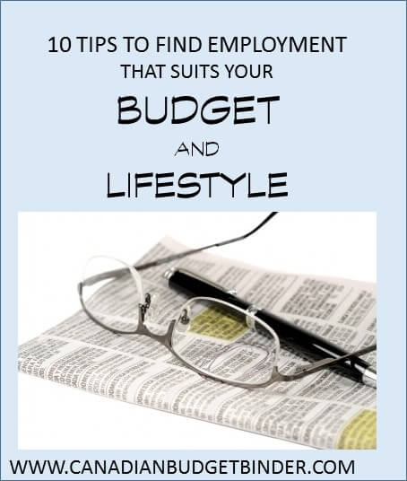 10 Tips to find employment that suits your budget and lifestyle