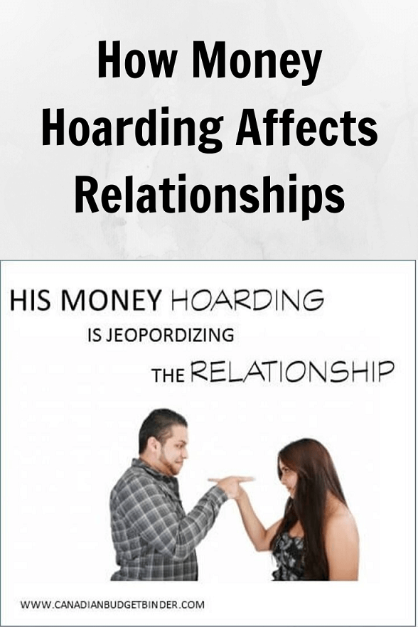 Husband is hoarding money and jeopardizing relationship
