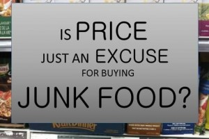 IS PRICE JUST AN EXCUSE FOR JUNK FOOD (1)