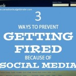 3 Ways to prevent getting fired because of Social Media