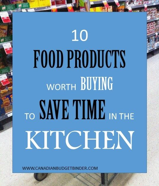 10 Food Products Worth Buying To Save Time In The Kitchen: The Grocery Game Challenge #2 Aug 10-16, 2015