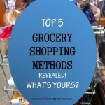 Top 5 Grocery Shopping Methods Revealed…What's Yours? : The Grocery Game Challenge #5 Aug 31-Sept 6, 2015