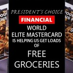 President's Choice World Elite MasterCard Is Helping Us Get Loads Of Free Groceries: The Grocery Game Challenge #1 Oct 5-11,2015