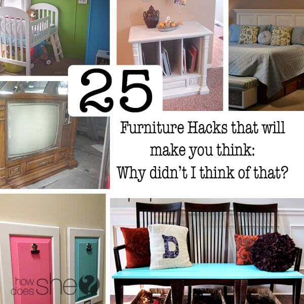 25 furniture hacks