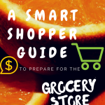 A Smart Shopper Guide To Prepare For The Grocery Store : The Grocery Game Challenge 2016 #4 Mar 28-Apr 3