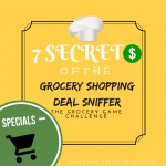 7 Secrets Of The Grocery Shopping Deal Sniffer : The Grocery Game Challenge 2016 #4 Apr 25- May 1