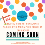 Bidding Wars Net Homeowner $60,000 Over Asking Price Before Open House : The Saturday Weekend Review #172