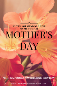 why I'm not spending a dime on my wife for Mother's Day