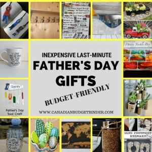 INEXPENSIVE LAST-MINUTE FATHERS DAY GIFTS