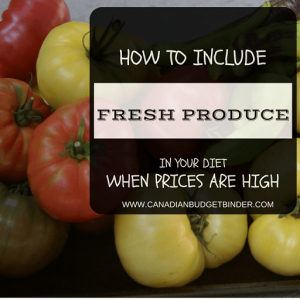 how to include fresh produce in your diet on a tight budget