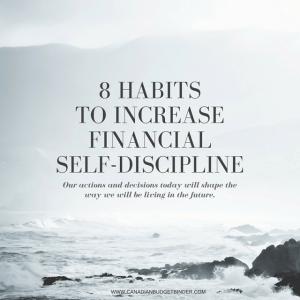 Habits to increase financial self-discipline