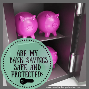 are my bank savings safe and protected