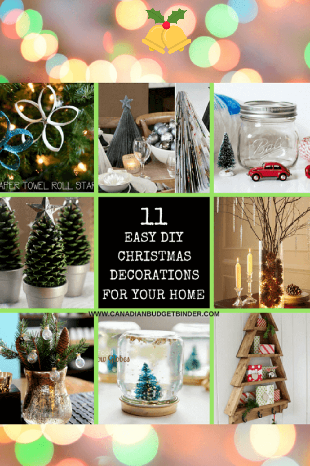 11 Diy Easy Christmas Decorations For Your Home Canadian Budget Binder