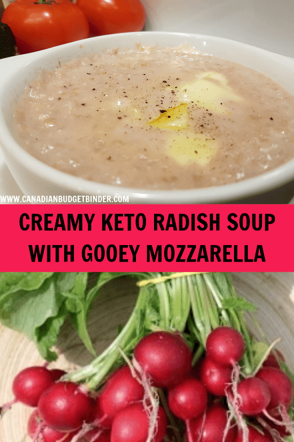 Creamy Keto Radish Soup With Gooey Mozzarella