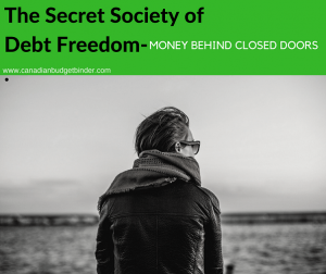 The Secret Society of debt freedom money behind closed doors. 3