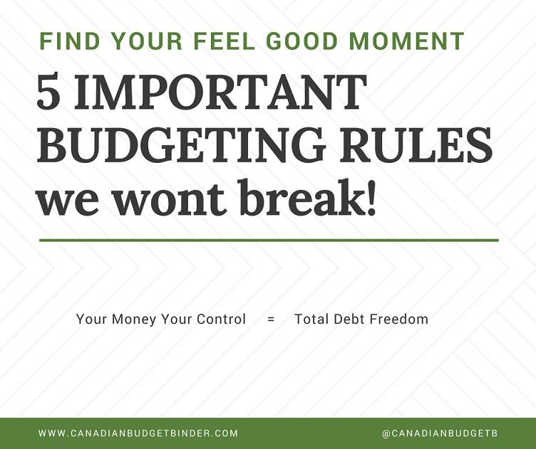 5 important budgeting rules we won't break