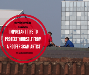 Important Tips To Protect Yourself From A Roofer Scam Artist