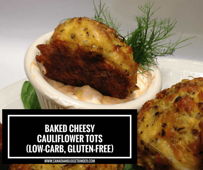 Baked Cheesy Cauliflower Tots 2 FB