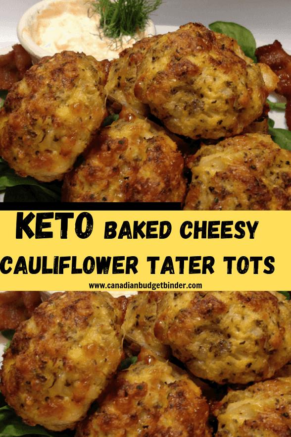 Easy Baked Keto Cheesy Cauliflower Tots