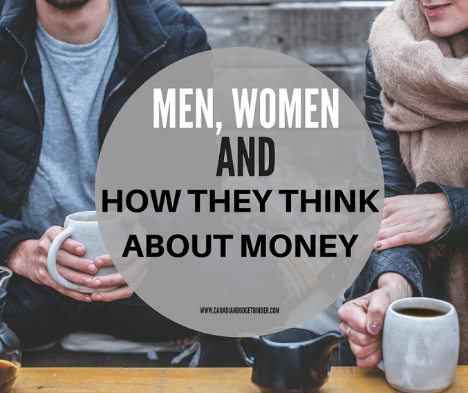 MEN WOMEN AND HOW THEY THINK ABOUT MONEY