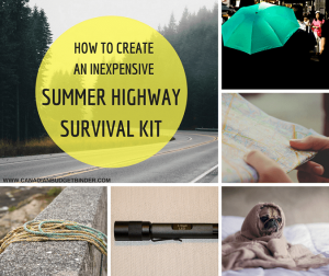 HOW TO CREATE AN INEXPENSIVE SUMMER HIGHWAY SURVIVAL KIT