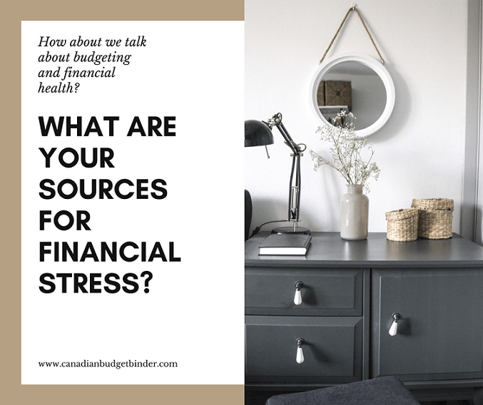 What Are Your Sources For Financial Stress?
