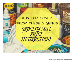 RUN FOR COVER FROM THESE 6 GENIUS GROCERY SALE PRICE DISTRACTIONS