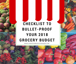 checklist to bullet-proof your 2018 grocery budget