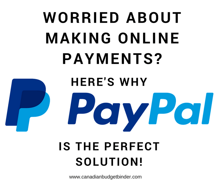 worried about making online payments choose PayPal