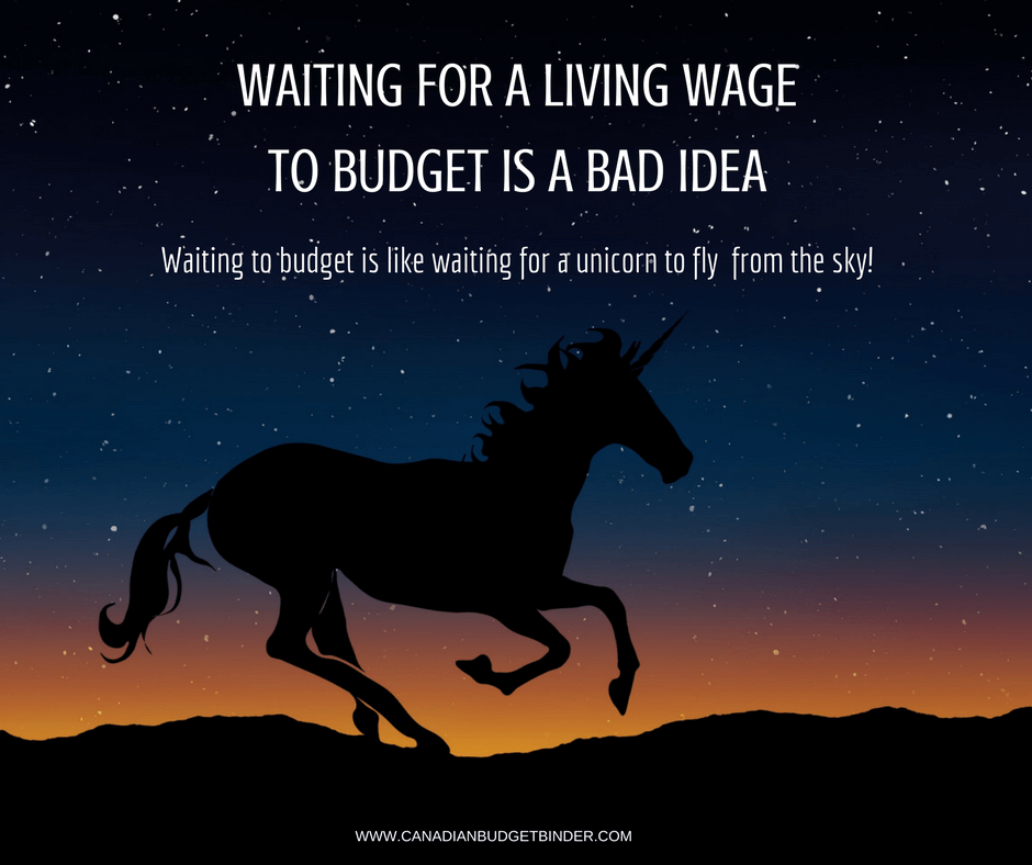 WAITING FOR A LIVING WAGE TO BUDGET IS A BAD IDEA-1