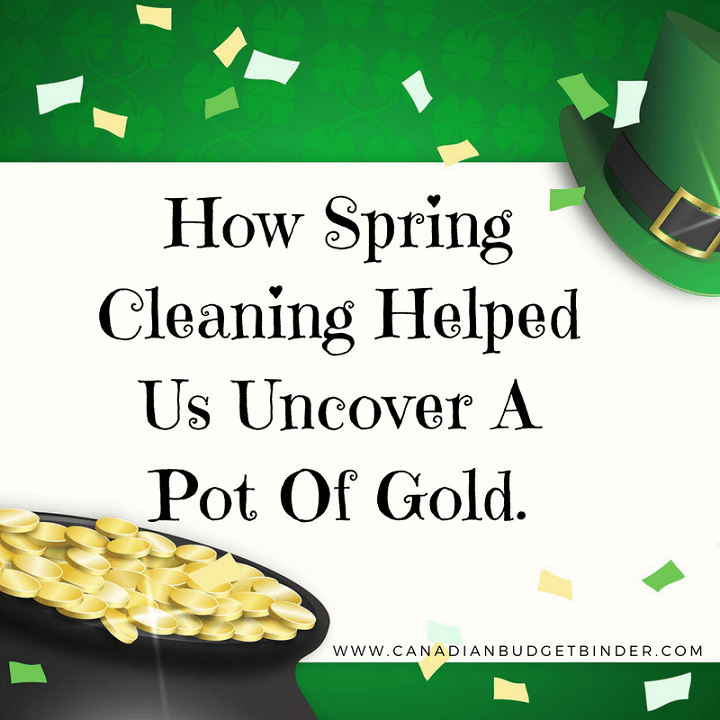 Spring Cleaning Helped Us Uncover A Hidden Pot Of Gold