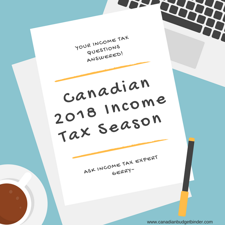 Canadian 2018 Income Tax Season: Your Questions Answered