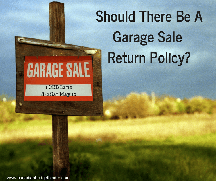 Should There Be A Garage Sale Return Policy? – The Saturday Weekend Review #254