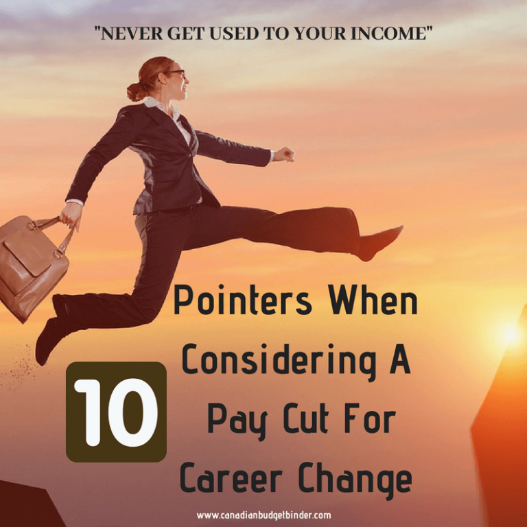 10 Pointers When Considering A Pay Cut For Career Change
